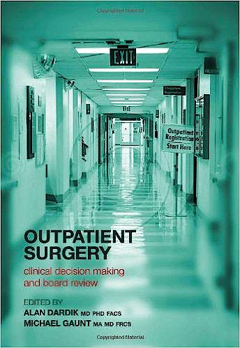 Portada del libro 9781846195952 Outpatient Surgery: Clinical Decision Making and Board Review
