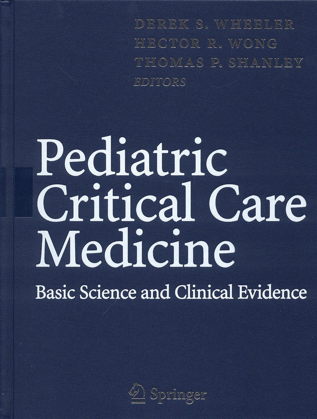 Portada del libro 9781846284632 Pediatric Critical Care Medicine