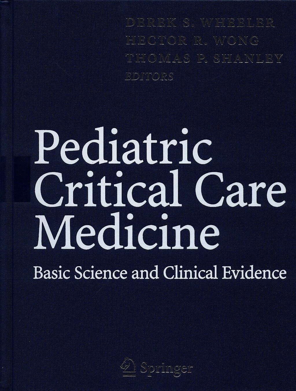 Portada del libro 9781846284632 Pediatric Critical Care Medicine