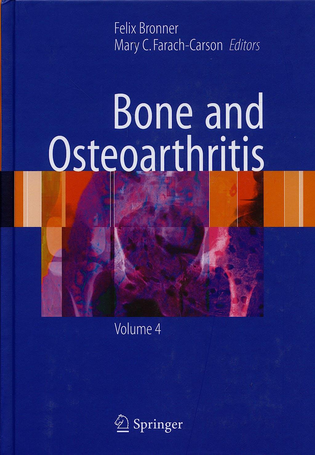Portada del libro 9781846285134 Bone and Osteoartthritis. Vol 4
