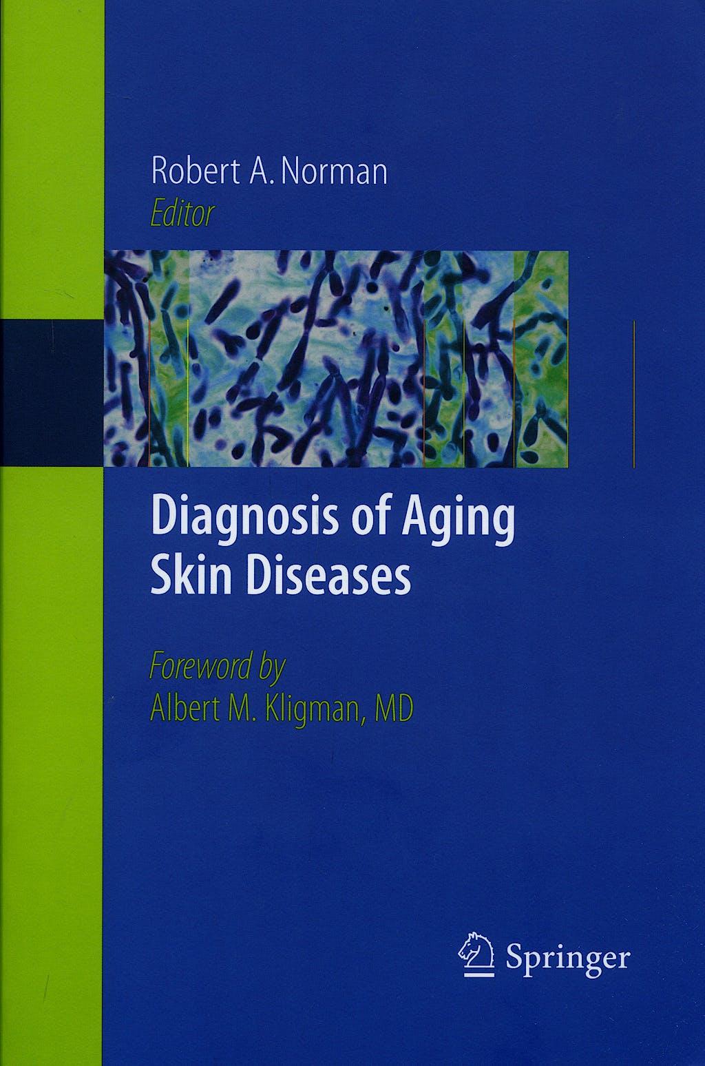 Portada del libro 9781846286773 Diagnosis of Aging Skin Diseases