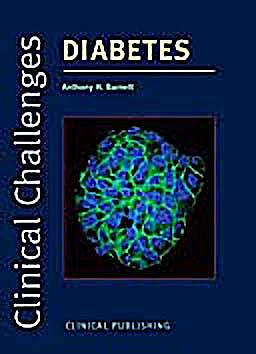 Portada del libro 9781846920547 Clinical Challenges in Diabetes