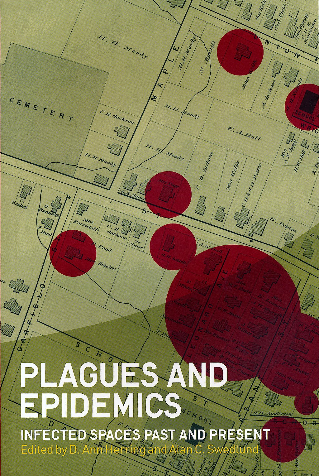 Portada del libro 9781847885470 Plagues and Epidemics. Infected Spaces past and Present