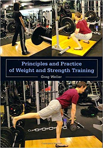 Portada del libro 9781847974884 Principles and Practice of Weight and Strength Training
