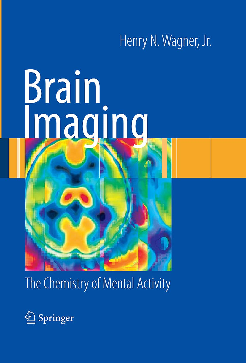 Portada del libro 9781848003071 Brain Imaging. the Chemistry of Mental Activity (Hardcover)