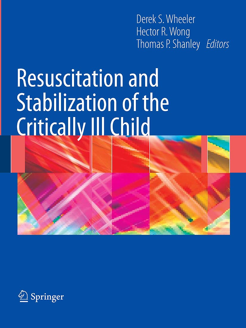 Portada del libro 9781848009189 Resuscitation and Stabilization of the Critically Ill Child