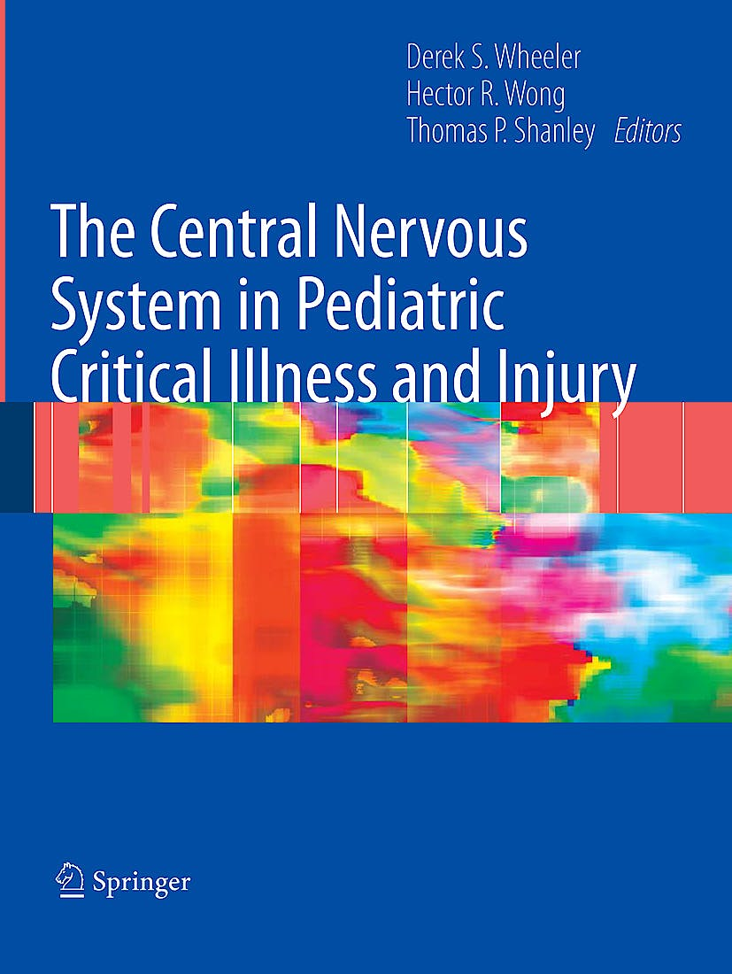Portada del libro 9781848009929 The Central Nervous System in Pediatric Critical Illness and Injury