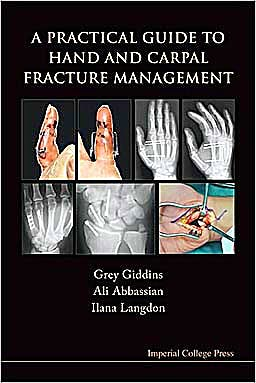 Portada del libro 9781848162617 A Practical Guide to Hand and Carpal Fracture Management