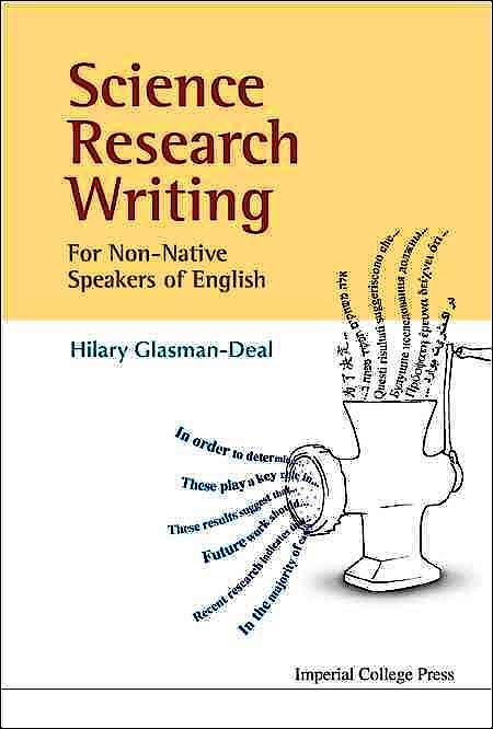 Portada del libro 9781848163102 Science Research Writing for Non-Native Speakers of English: A Guide for Non-Native Speakers of English