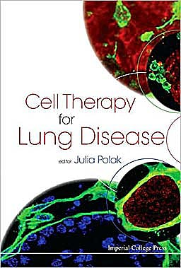 Portada del libro 9781848164390 Cell Therapy for Lung Disease