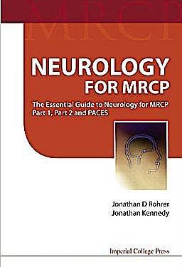 Portada del libro 9781848164628 Neurology for Mrcp. the Essential Guide to Neurology for Mrcp Part 1, Part 2 and Paces