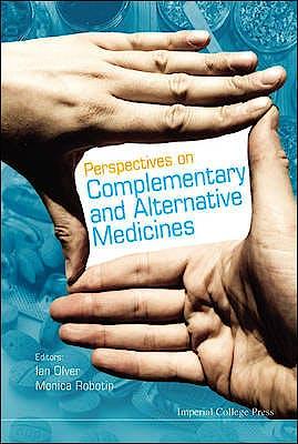 Portada del libro 9781848165564 Perspectives on Complementary and Alternative Medicines