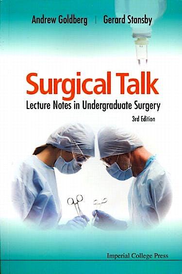 Portada del libro 9781848166141 Surgical Talk. Lecture Notes in Undergraduate Surgery