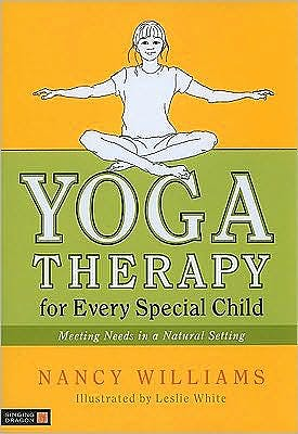 Portada del libro 9781848190276 Yoga Therapy for Every Special Child. Meeting Needs in a Natural Setting