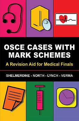 Portada del libro 9781848290631 Osce Cases with Mark Schemes. a Revision Aid for Medical Finals