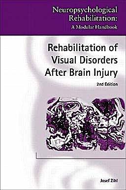 Portada del libro 9781848720060 Rehabilitation of Visual Disorders after Brain Injury (Neuropsychological Rehabilitation: A Modular Handbook)