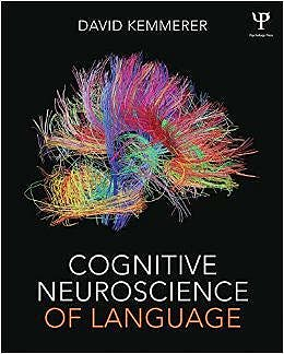 Portada del libro 9781848726215 Cognitive Neuroscience of Language