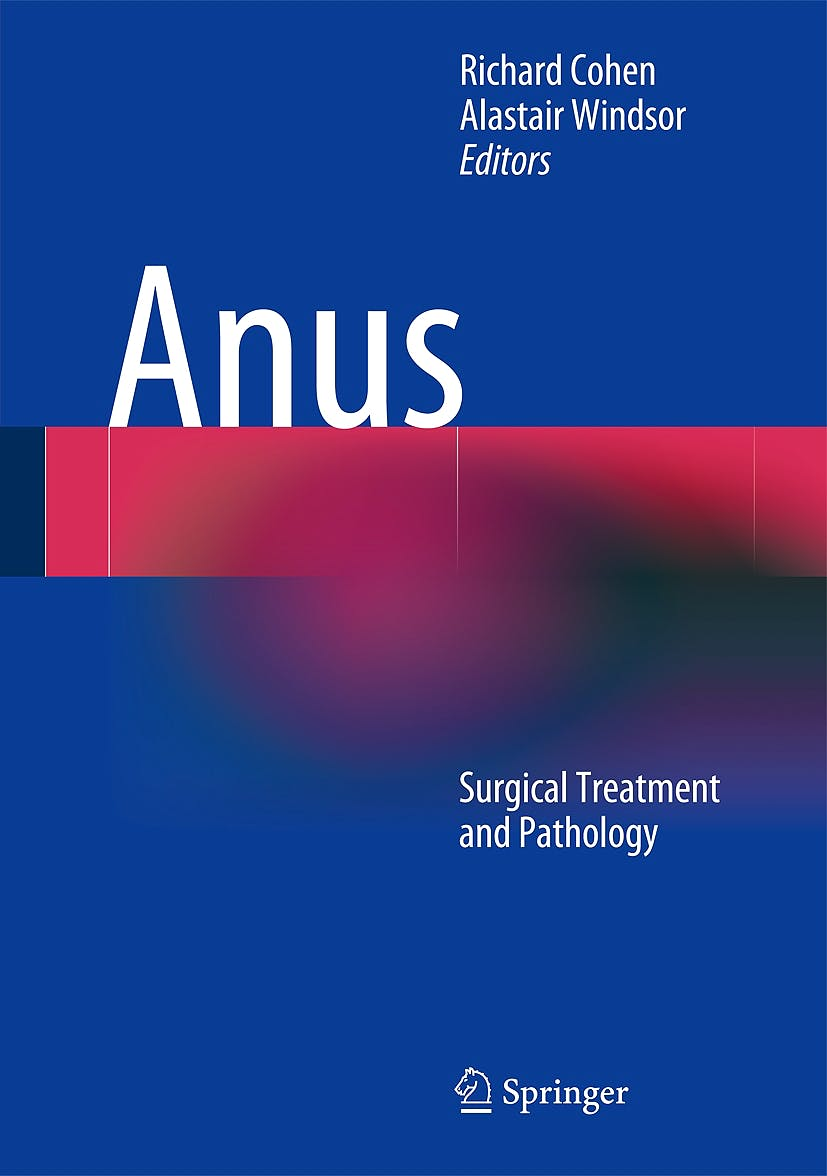 Portada del libro 9781848820906 Anus. Surgical Treatment and Pathology