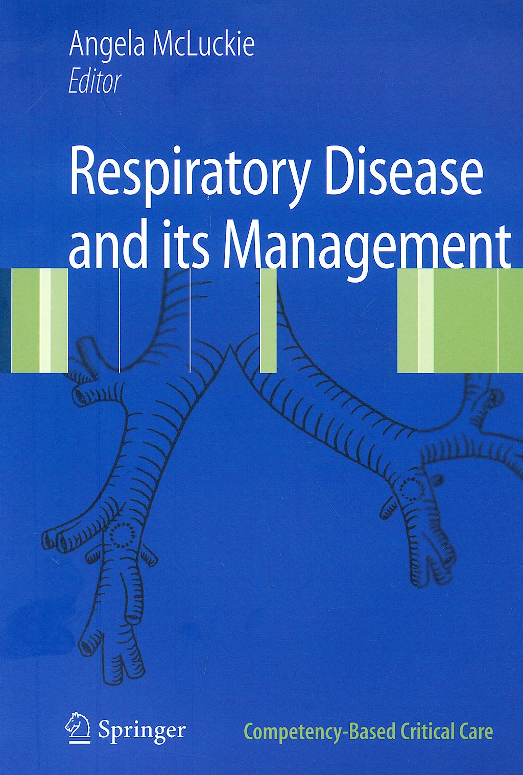 Portada del libro 9781848820944 Respiratory Disease and Its Management (Competency-Based Critical Care)