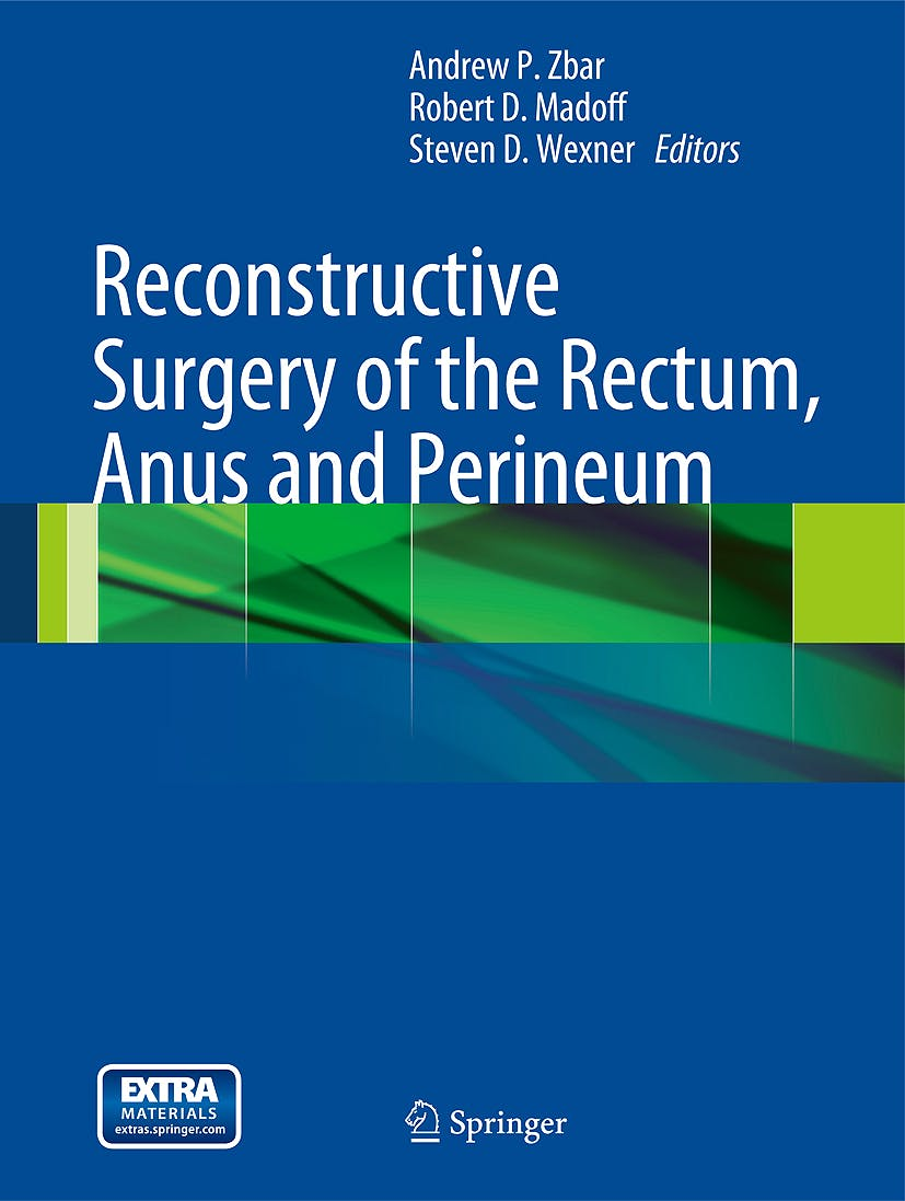 Portada del libro 9781848824126 Reconstructive Surgery of the Rectum, Anus and Perineum