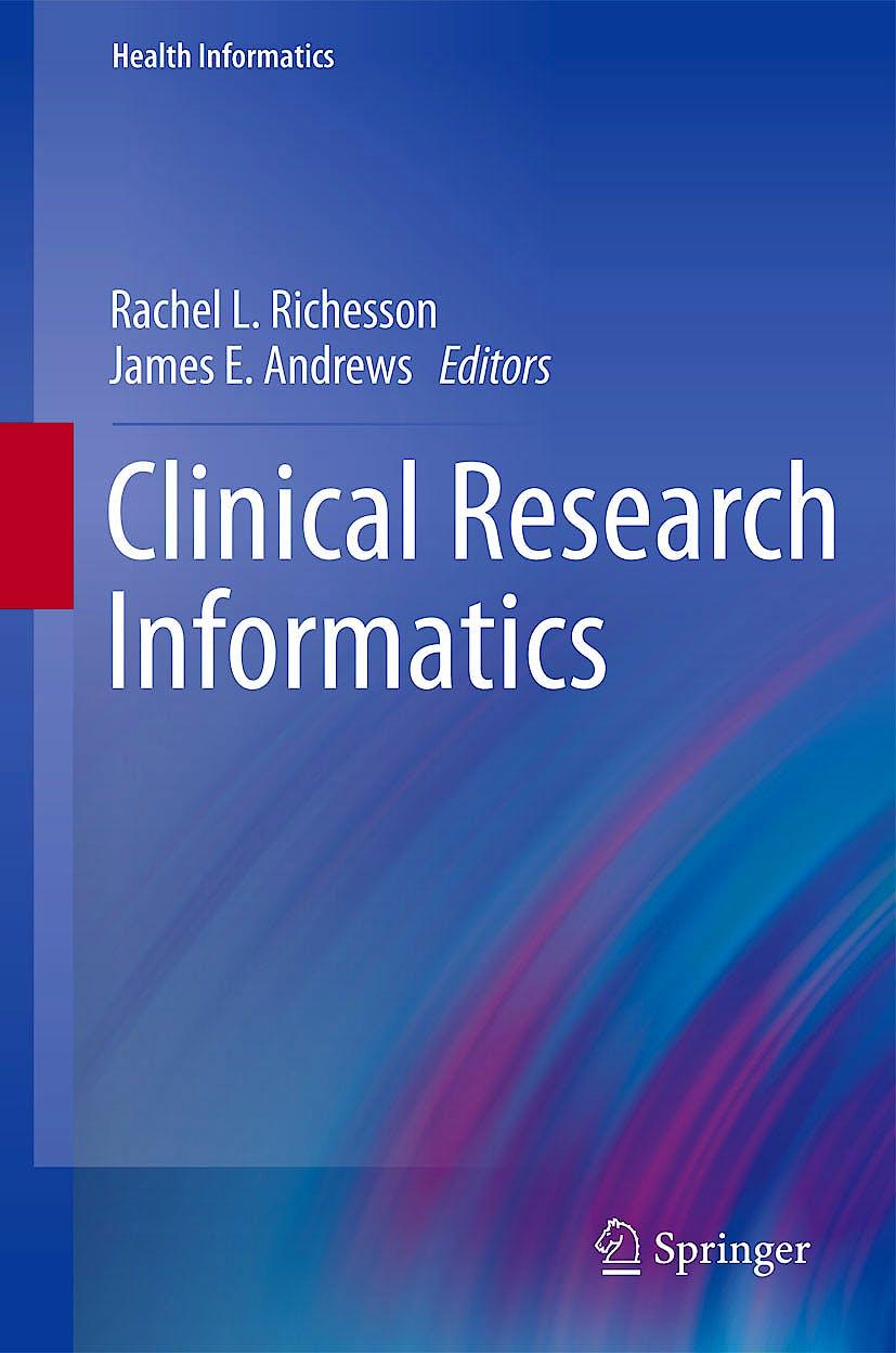 Portada del libro 9781848824478 Clinical Research Informatics (Health Informatics)