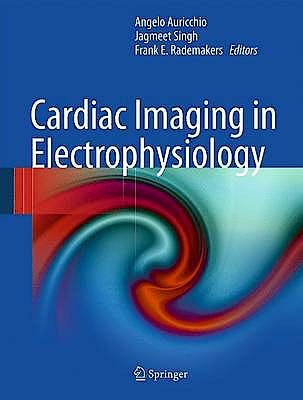 Portada del libro 9781848824850 Cardiac Imaging in Electrophysiology