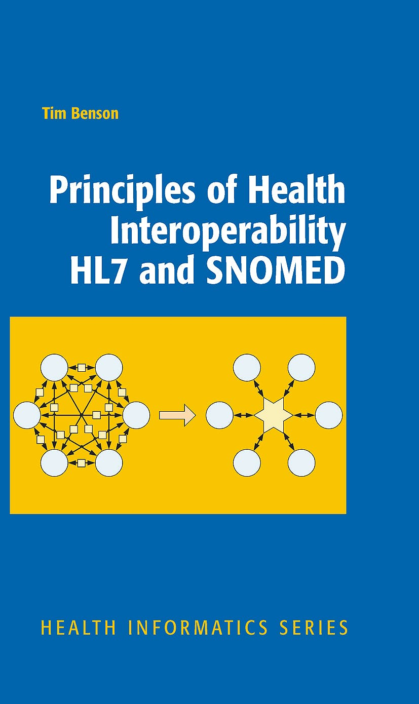 Portada del libro 9781848828025 Principles of Health Interoperability Hl7 and Snomed