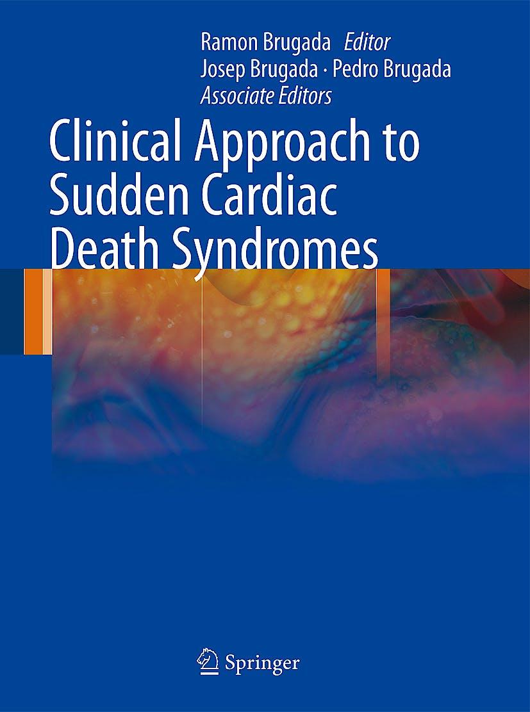 Portada del libro 9781848829268 Clinical Approach to Sudden Cardiac Death Syndromes
