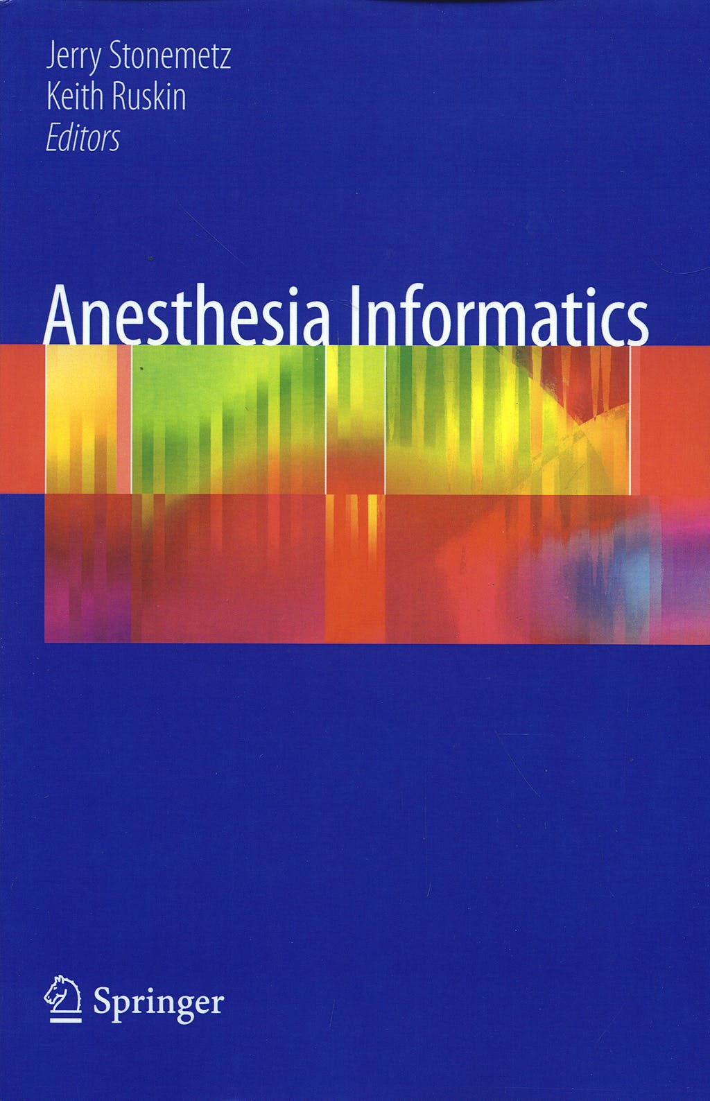 Portada del libro 9781848829619 Anesthesia Informatics