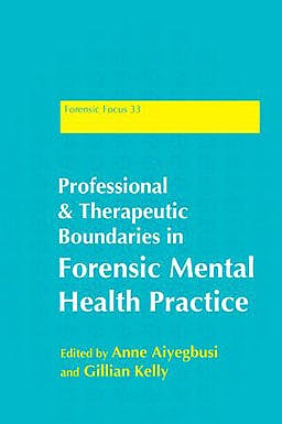 Portada del libro 9781849051392 Professional and Therapeutic Boundaries in Forensic Mental Health Practice