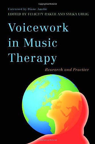 Portada del libro 9781849051651 Voicework in Music Therapy. Research and Practice
