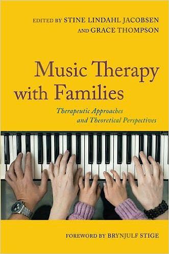 Portada del libro 9781849056304 Music Therapy with Families. Therapeutic Approaches and Theoretical Perspectives