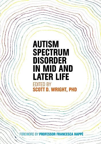 Portada del libro 9781849057721 Autism Spectrum Disorder in Mid and Later Life
