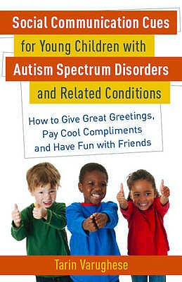 Portada del libro 9781849058704 Social Communication Cues for Young Children with Autism Spectrum Disorders and Related Conditions
