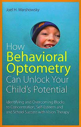 Portada del libro 9781849058810 How Behavioral Optometry Can Unlock Your Child's Potential