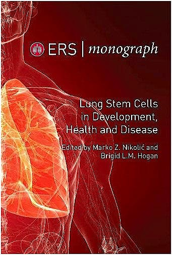 Portada del libro 9781849841337 Lung Stem Cells in Development, Health and Disease (ERS Monographs)