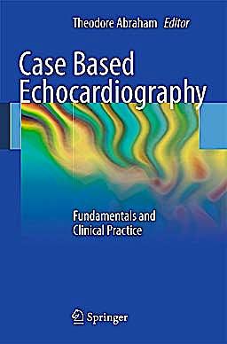 Portada del libro 9781849961509 Case Based Echocardiography. Fundamentals and Clinical Practice