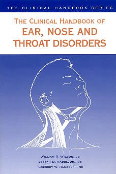 Portada del libro 9781850706052 The Clinical Handbook of Ear, Nose and Throat Disorders