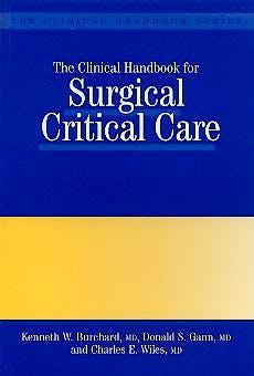 Portada del libro 9781850706335 The Clinical Handbook for Surgical Critical Care