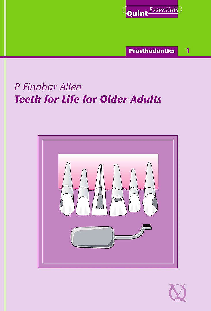 Portada del libro 9781850970569 Teeth for Life for Older Adults