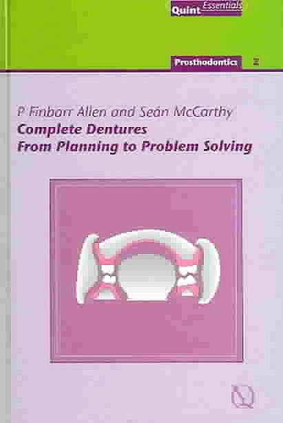 Portada del libro 9781850970644 Complete Dentures: From Planning to Problem Solving