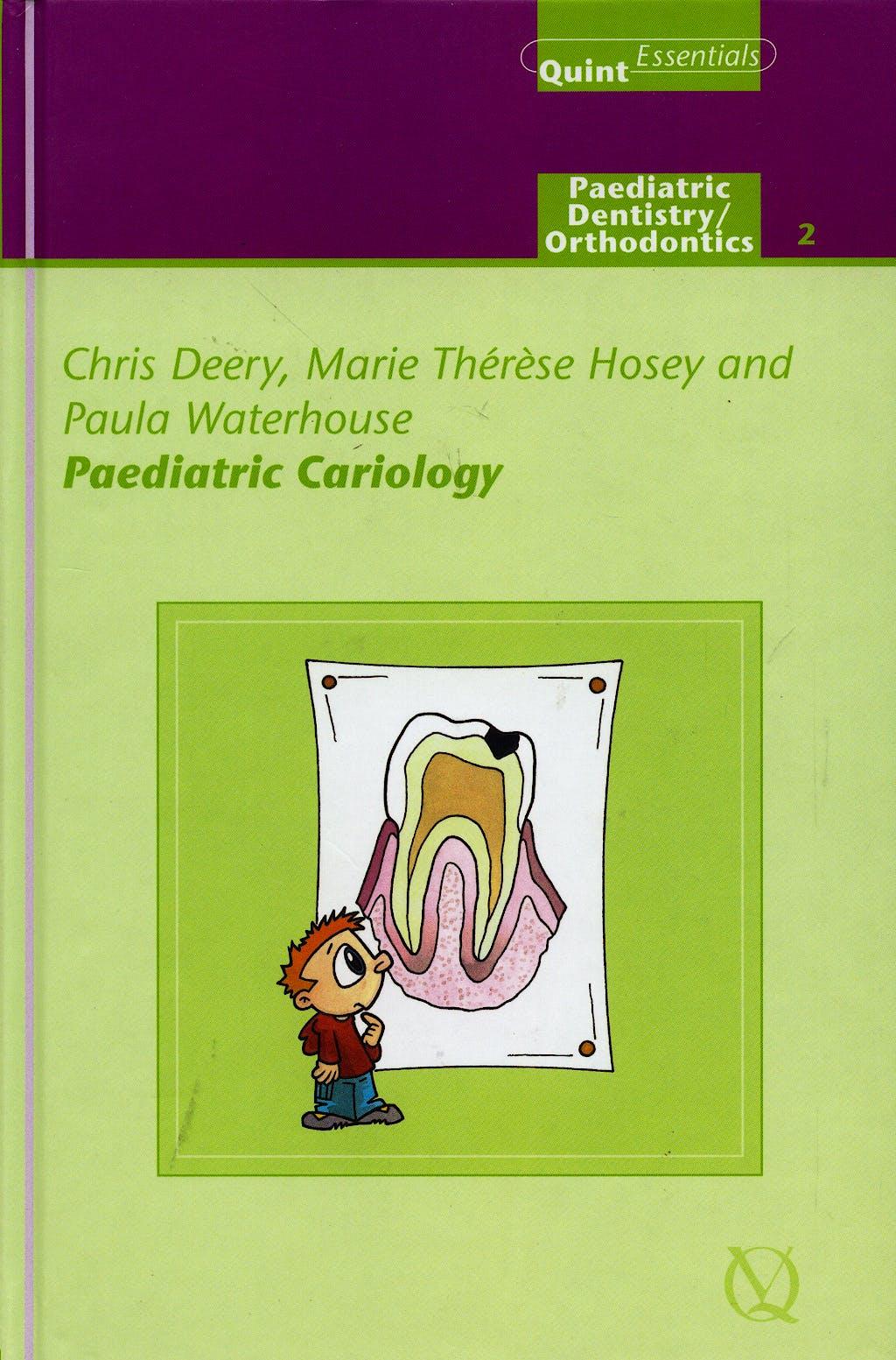 Portada del libro 9781850970736 Paediatric Cariology