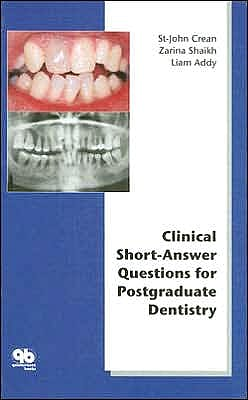 Portada del libro 9781850971023 Clinical Short Answer Questions for Postgraduate Dentistry