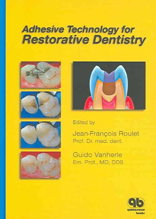 Portada del libro 9781850971078 Adhesive Technology for Restorative Dentistry