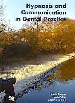 Portada del libro 9781850971160 Hypnosis and Communication in Dental Practice
