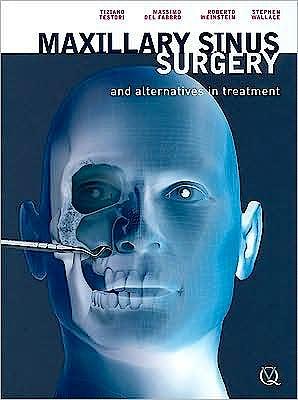 Portada del libro 9781850971702 Maxillary Sinus Surgery and Alternatives in Treatment