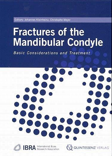 Portada del libro 9781850971801 Fractures of the Mandibular Condyle. Basic Considerations and Treatment
