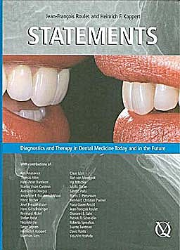 Portada del libro 9781850971825 Statements. Diagnostics and Therapy in Dental Medicine Today and in the Future
