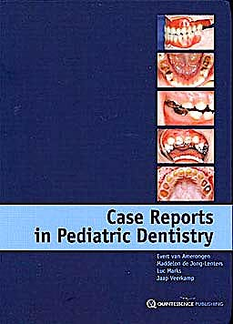Portada del libro 9781850971962 Case Reports in Pediatric Dentistry