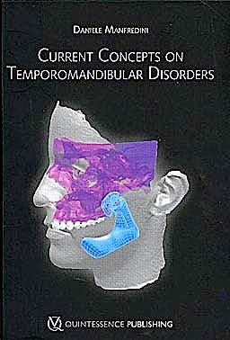 Portada del libro 9781850971993 Current Concepts on Temporomandibular Disorders